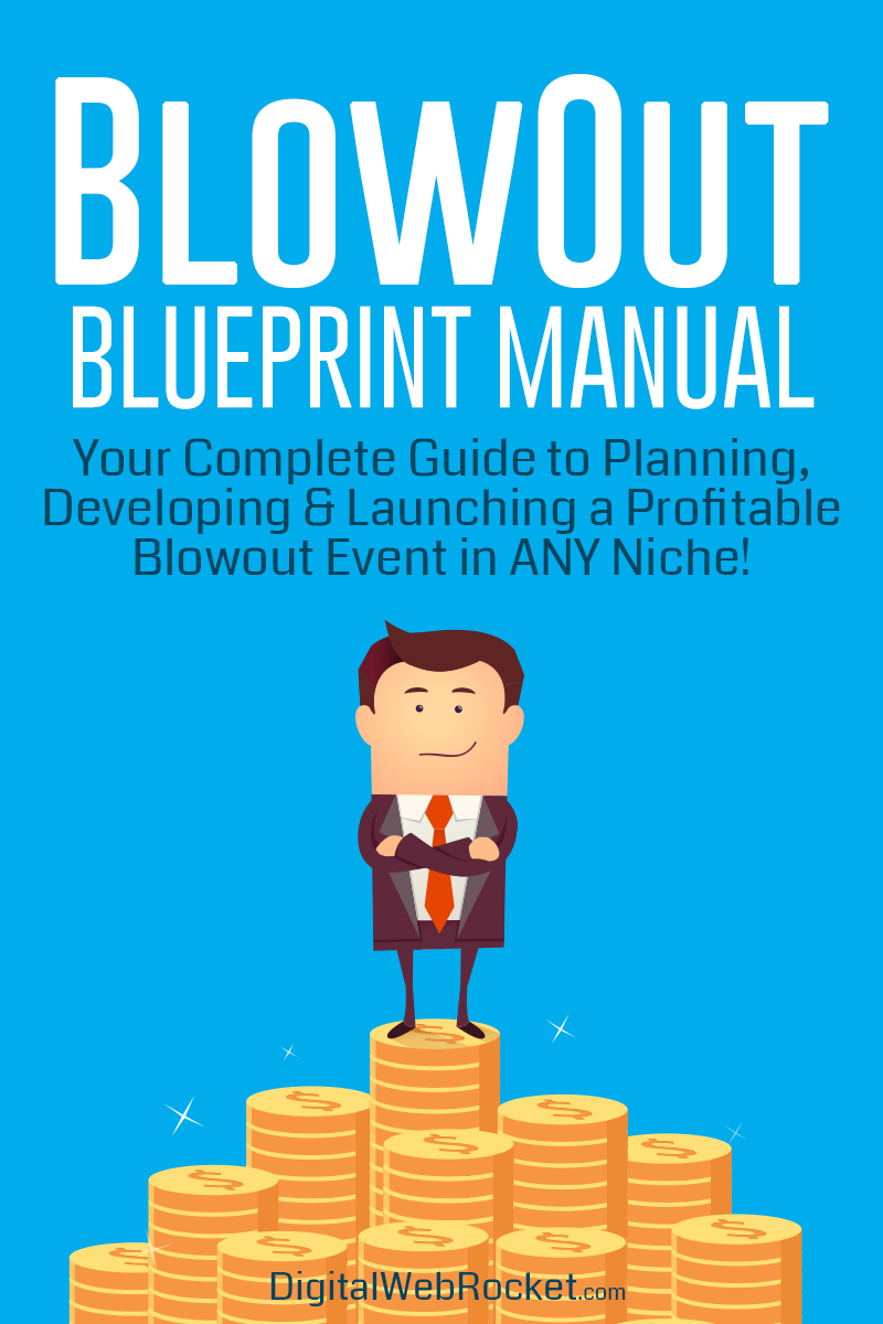The Blowout Blueprint Manual