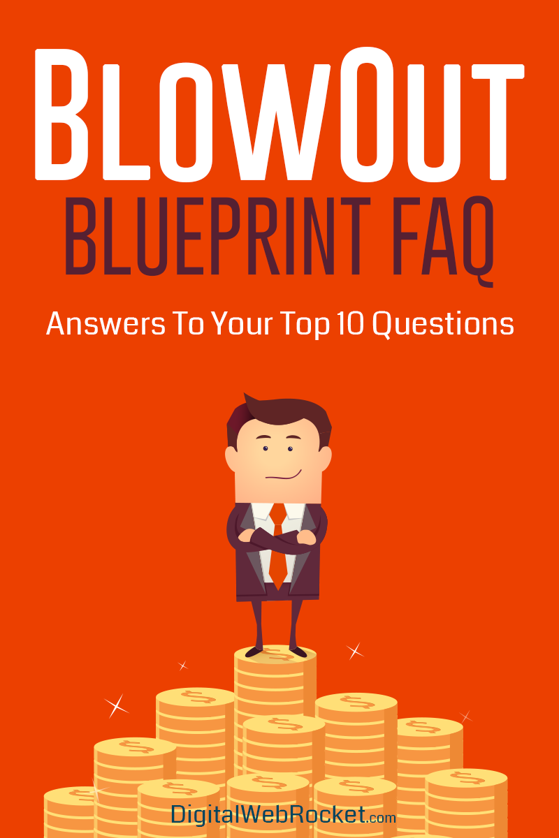 Blowout Blueprint FAQ – Answers To Your Top Questions