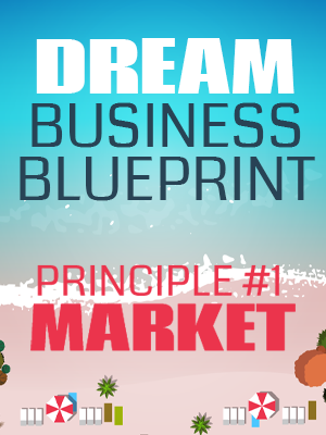 Principle #1 - Market