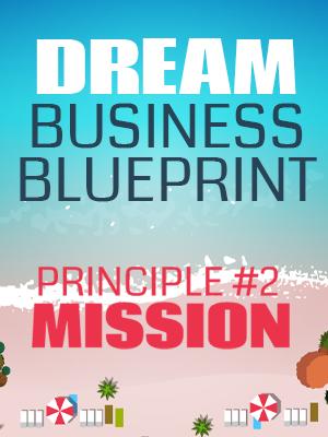 Principle #2 - Mission