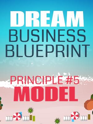 Principle #5 - Model