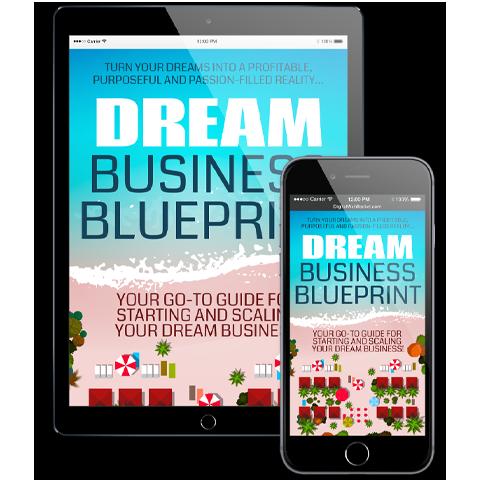 Dream Business Blueprint - Click Here