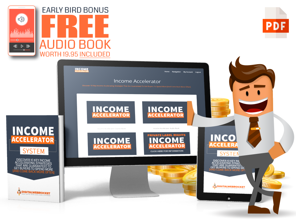 Get The Income Accelerator Now