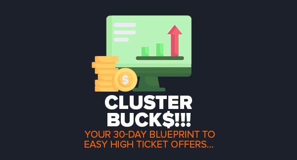 Cluster Bucks