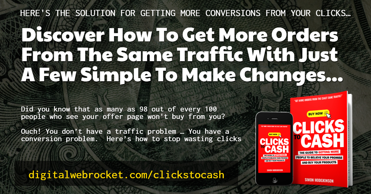 Clicks To Cash - The Solution For Getting More Conversions From Clicks