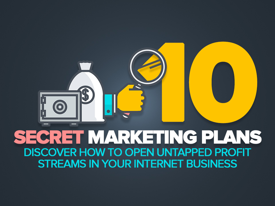 10 SECRET MARKETING PLANS