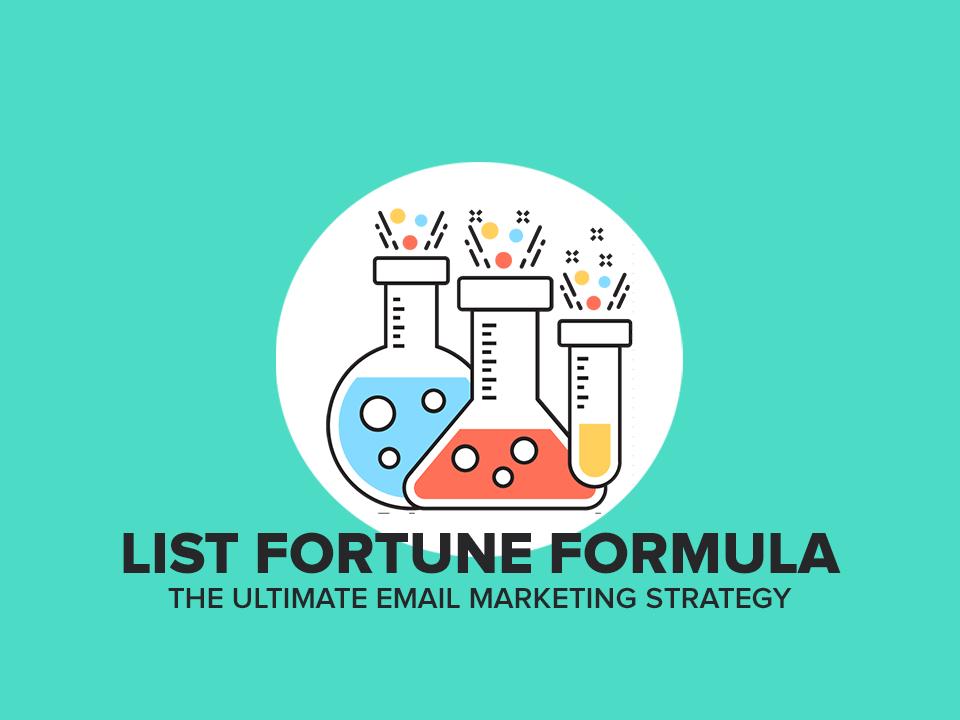 List Fortune Formula