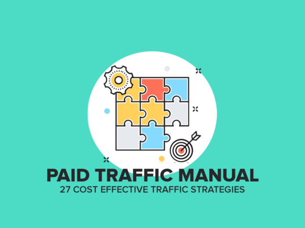 Paid Traffic Manual