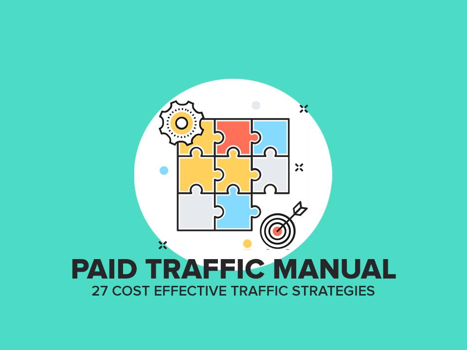 Paid Traffic Manual