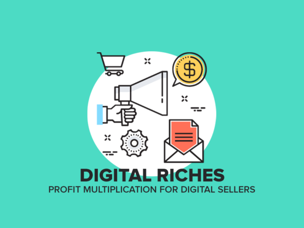 DIGITAL RICHES