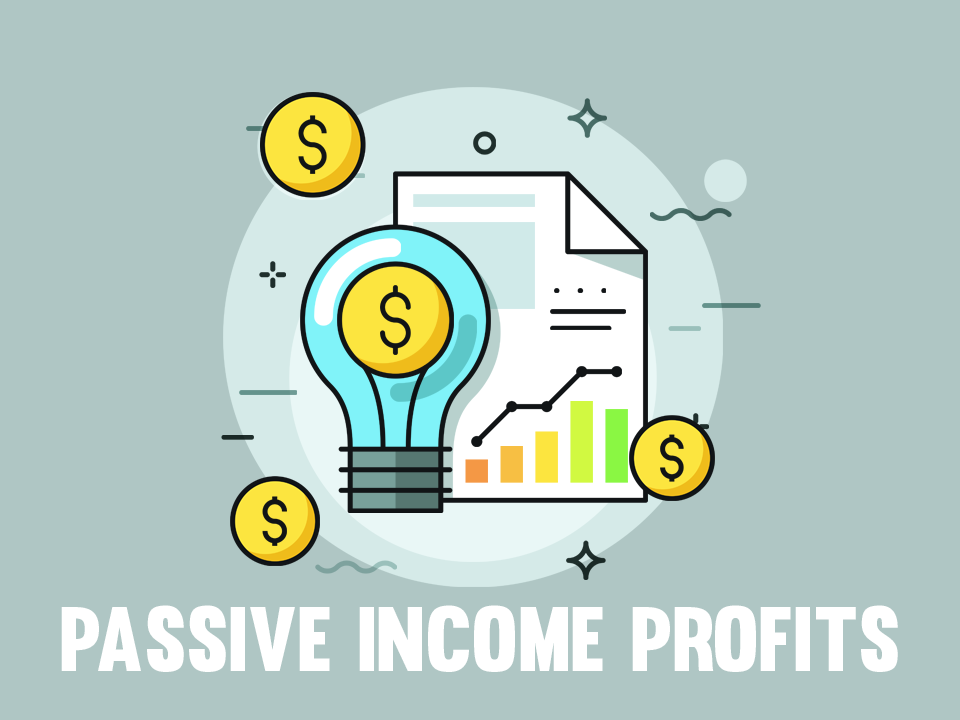 Passive Income Profits