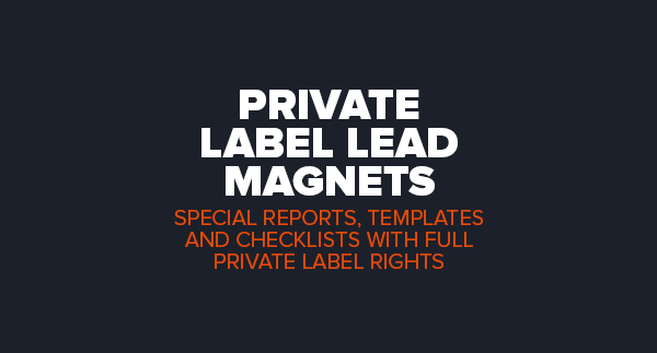 Private Label Lead Magnets